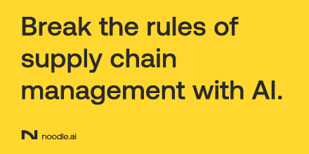 Break the Rules of Supply Chain Management with AI